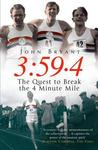 3:59.4: The Quest to Break the Four Minute Mile