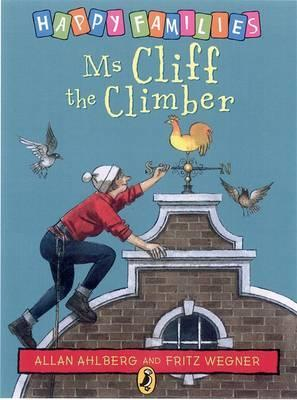 Ms Cliff the Climber (Ahlberg, Allan. Happy Families.)