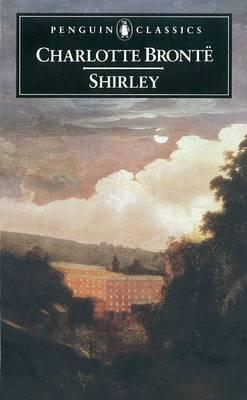 """Shirley"" by Charlotte Brontë – Books We've Read"