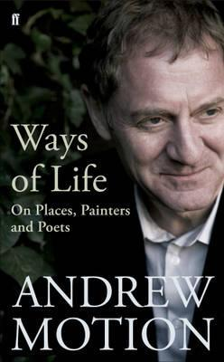 Ways of Life by Andrew Motion