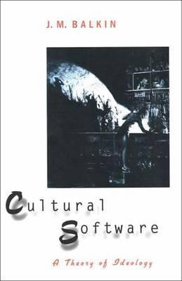 Cultural Software by Jack Balkin