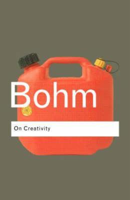 On Creativity by David Bohm