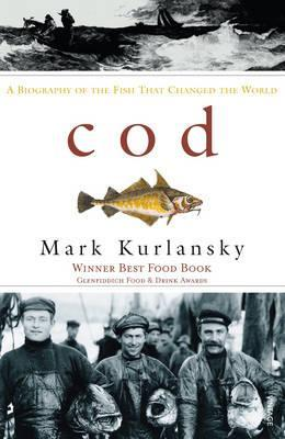 cod a biography of the fish that changed the world by