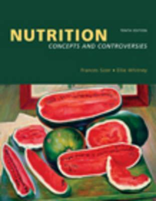 Nutrition: Concepts and Controversies [With CDROM and Infotrac]