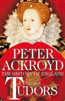 Free download Tudors: Volume II: A History of England (The History of England #2) by Peter Ackroyd iBook