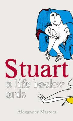 Stuart by Alexander Masters