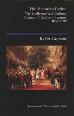 The Victorian Period by Robin Gilmour