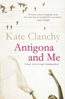 Antigona and Me by Kate Clanchy