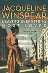 Leaving Everything Most Loved (Maisie Dobbs #10)