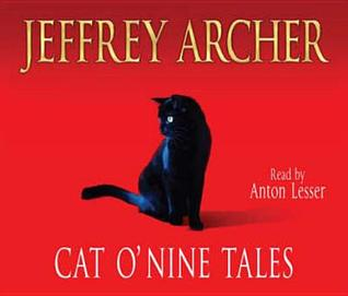 Cat O'nine Tales by Jeffrey Archer