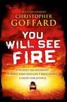 You Will See Fire