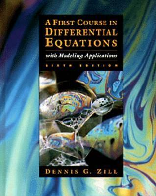 First Course in Differential Equations with Modeling Applicat... by Dennis G. Zill