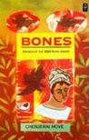 Bones (African Writers) by Chenjerai Hove