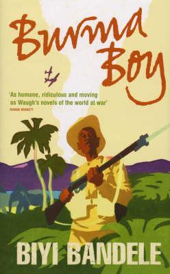 Burma Boy by Biyi Bandele-Thomas