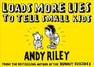 Loads More Lies To Tell Small Kids Lies to Tell Small Kids
