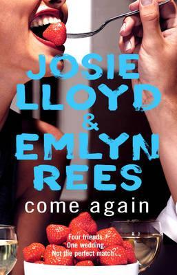 Come Again by Josie Lloyd