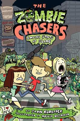 The Zombie Chasers #4: Empire State of Slime (The Zombie Chasers #4)