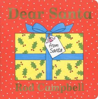Dear Santa by Rod Campbell