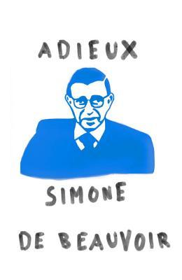 Adieux: A Farewell to Sartre