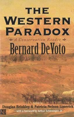 The Western Paradox by Bernard DeVoto