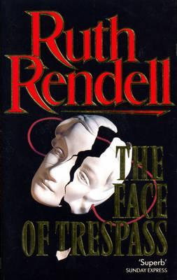 Face of Trespass by Ruth Rendell