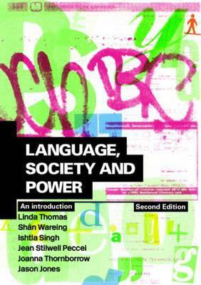 Language, Society and Power by Jason  Jones