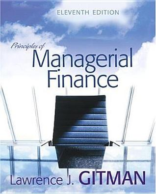 principles of managerial finance 11th edition by gitman chapter 1 solutions 335647009-gitman-principles-of-managerial-finance-14th-edition-solutions chapter 5 solutions principles of managerial managerial finance, 11th edition gitman.