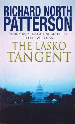 The Lasko Tangent by Richard North Patterson