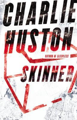 Skinner by Charlie Huston