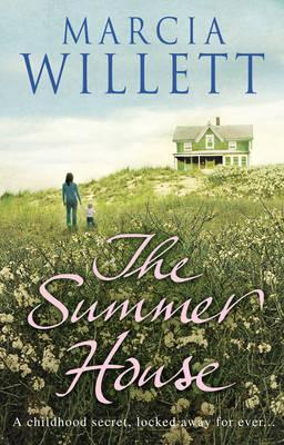 The Summer House. Marcia Willett by Marcia Willett