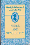 The Oxford Illustrated Jane Austen: Volume I: Sense and Sensibility