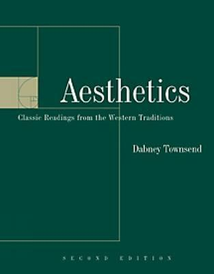 Aesthetics: Classic Readings from the Western Tradition