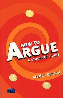 How to Argue: A Student