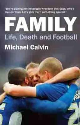 Family by Michael Calvin
