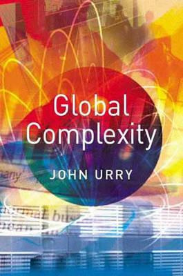 Global Complexity by John Urry