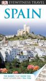 Spain (DK Eyewitness Travel Guide)