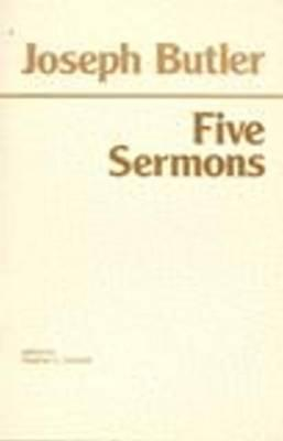 Five Sermons, Preached at the Rolls Chapel and a Dissertation... by Joseph Butler