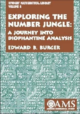 Exploring the Number Jungle: A Journey Into Diophantine Analysis