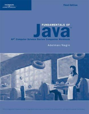 Fundamentals of Java: Ap* Computer Science Review Companion