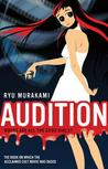 Audition by Ry Murakami