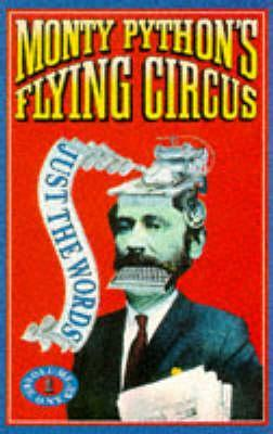 Monty Python's Flying Circus: Just The Words (Volumes 1 & 2)