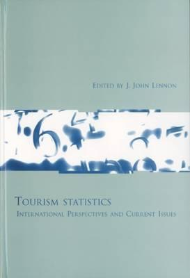 Tourism Statistics: International Perspectives and Current Issues