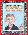 Mad About the Fifties (Mad)