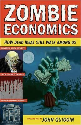 Zombie Economics by John Quiggin