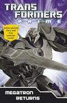 Transformers Prime: Megatron Returns: Book 1