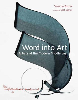 Word Into Art: Artists of the Modern Middle East