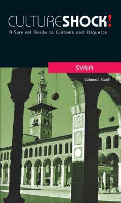 Cultureshock Syria: A Survival Guide to Customs and Etiquette