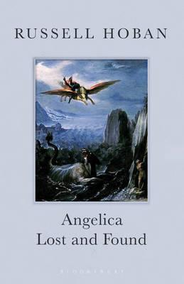 Angelica Lost and Found by Russell Hoban