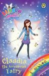 Claudia the Accessories Fairy (Rainbow Magic: The Fashion Fairies, #2)
