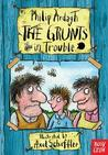 The Grunts in Trouble by Philip Ardagh